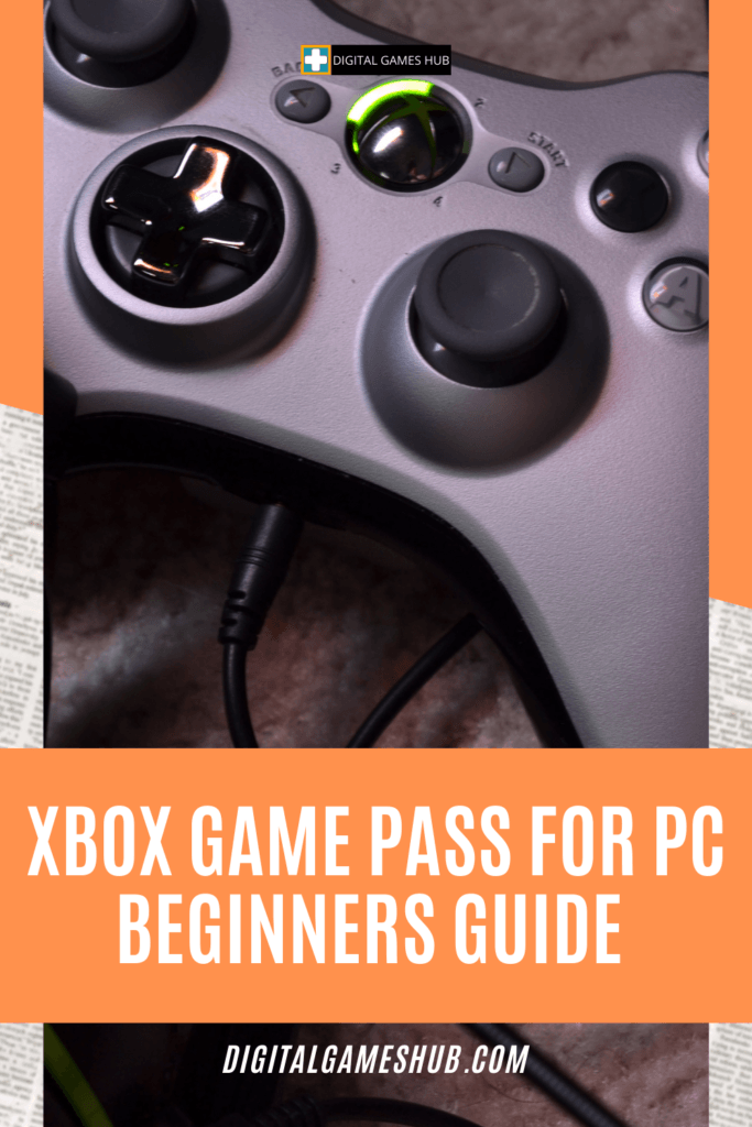 XBOX GAME PASS FOR PC BEGINNERS GUIDE