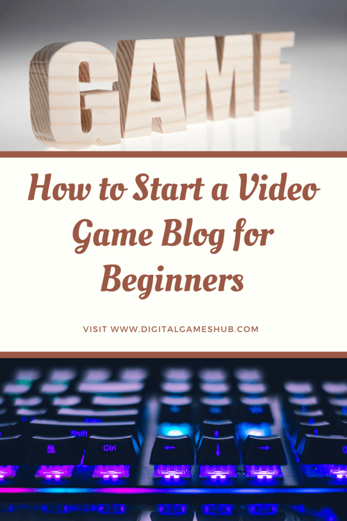 How to Start a Video Game Blog for Beginners