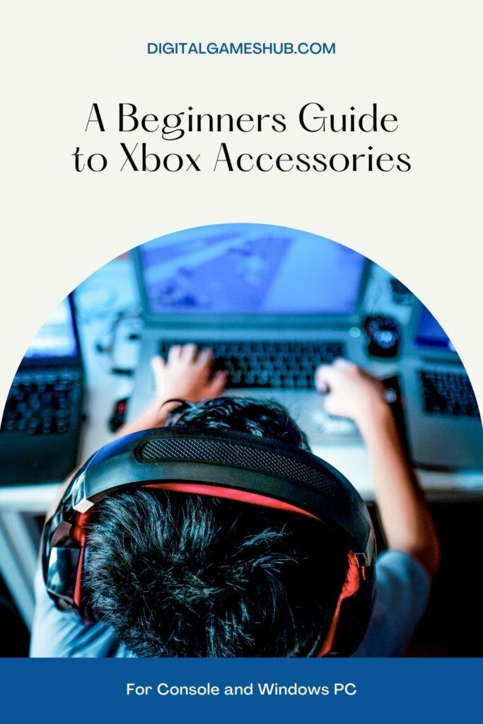 A Beginners Guide to Xbox Accessories for Console and Windows PC Pinterest